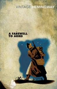 A Farewell to Arms, Ernest Hemingway, Vintage Classics, Book