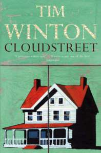 Cloudstreet, Australia, Tim Winton, Picador, Book, Reading