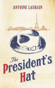 The President's Hat, Antoine Laurain, Book, Reading, Waterstones, Book club