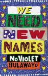 We Need New Names, NoViolet Bulawayo, Book, Waterstones, Man Booker Prize 2013